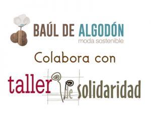 Baul-de-algodon-colabora-con-taller-de-solidaridad